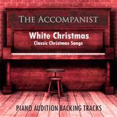 White Christmas ; Classic Christmas Songs (Piano Accompaniments)-The Accompanist