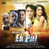 Jee Lene Do Ek Pal Original Motion Picture Soundtrack EP
