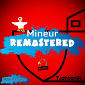 Mineur Remastered