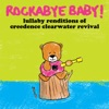 Rockabye Baby! - The Midnight Special