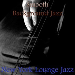 Smooth Background Jazz