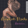 Erykah Badu - Next Lifetime