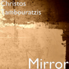 Mirror - Christos Tambouratzis
