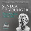 Seneca the Younger - The Moral Epistles: 124 Letters to Lucilius (Unabridged) artwork