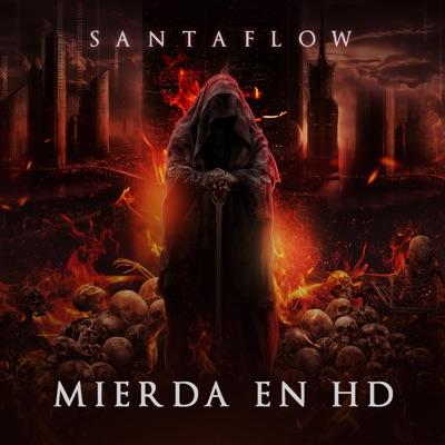 Mierda en HD - Single - Santaflow