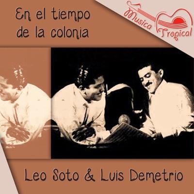 En el tiempo de la colonia - Luis Demetrio