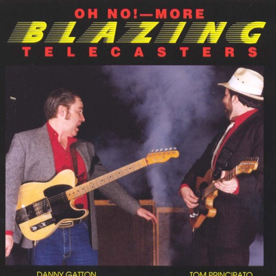 Oh No! - More Blazing Telecasters - Danny Gatton