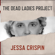 Jessa Crispin - The Dead Ladies Project: Exiles, Expats, and Ex-Countries (Unabridged)