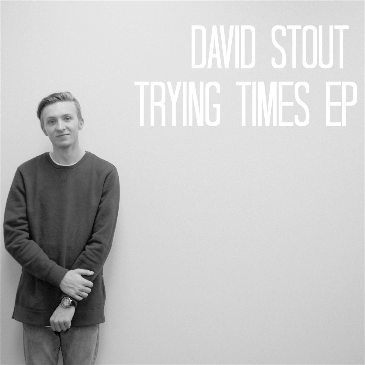Trying Times - EP David Stout CD cover