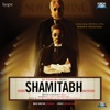 Shamitabh (Original Motion Picture Soundtrack) - EP