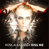 Ross Alexander - Kiss Me (Starlab Radio Edit)
