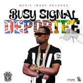 Deportee - Busy Signal