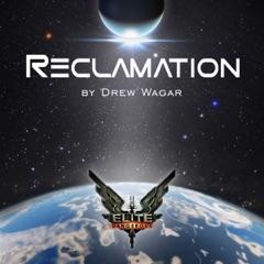 Elite: Reclamation (Unabridged)