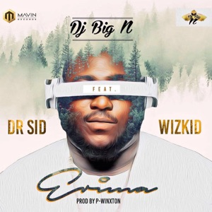 Erima (feat. Dr Sid & Wizkid) - Single Mp3 Download