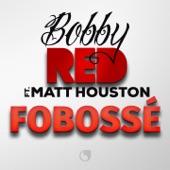 Fobossé (feat. Matt Houston) - Single
