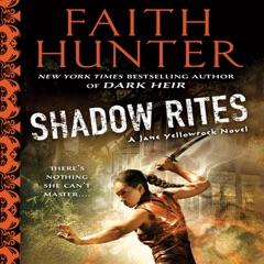 Shadow Rites: Jane Yellowrock, Book 10 (Unabridged)