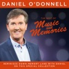 The Best of Music & Memories - Live, Daniel O'Donnell