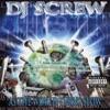 DJ Screw - H-Town (feat. Big Moe Botony Boys D.E.A. & Lil Ke Ke)