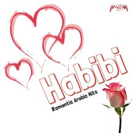 Habibi (Romantic Arabic Hits) by Various Artists