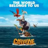 "The World Belongs To Us (Bande originale du film ""Robinson Crusoé"") - Single"
