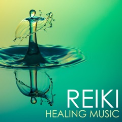 Reiki - Healing Music, Ocean Waves & Sounds of Nature Collection for Hands of Light Massage