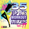 35 Top Hits, Vol. 11 - Workout Mixes (Unmixed Workout Music Ideal for Gym, Jogging, Running, Cycling, Cardio and Fitness) - Power Music Workout