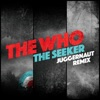 The Seeker (Juggernaut Remix) - Single ジャケット写真