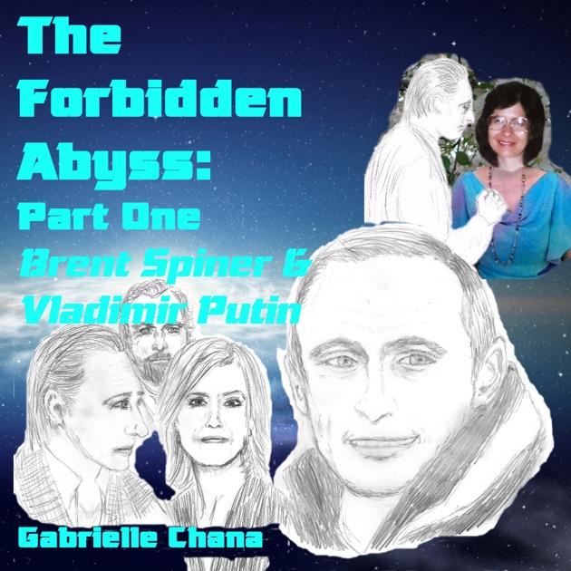Brent Spiner Vladimir Putin The Forbidden Abyss Part One
