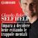 Claudio Belotti - Self Help. Impara a decidere bene evitando le trappole mentali