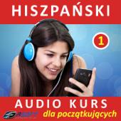 Hiszpanski - Audio Kurs Dla Poczatkujacych