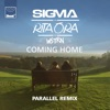 Coming Home (Parallel Remix) - Single, Sigma & Rita Ora