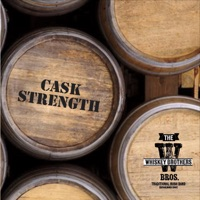 Cask Strength by The Whiskey Brothers on Apple Music