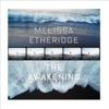 The Awakening, Melissa Etheridge
