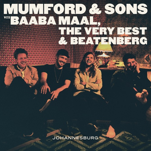 Mumford & Sons & Baaba Maal - There Will Be Time - Single