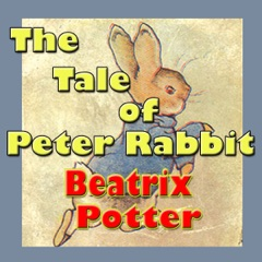 The Tale of Peter Rabbit (Unabridged)