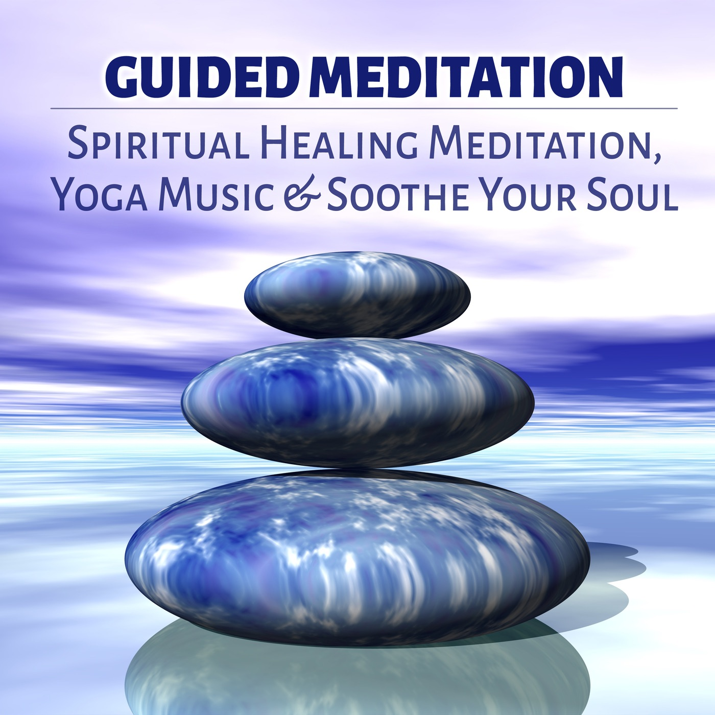 MP3 Songs Online:♫ Reduce Stress and Sleep - Healing Meditation Zone album Guided Meditation - Spiritual Healing Meditation, Yoga Music & Soothe Your Soul. New Age,Music,Instrumental listen to music online free without downloading.