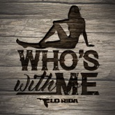 Who's with Me - Single