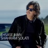 Ehsase Man Single