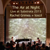 The Air at Night (Live at Subtrata)