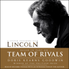 Doris Kearns Goodwin - Team of Rivals: The Political Genius of Abraham Lincoln  artwork
