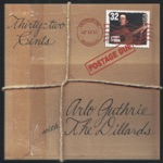 Arlo Guthrie with The Dillards - Hard Travelin'