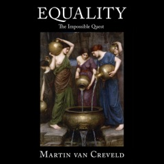 Equality: The Impossible Quest (Unabridged)
