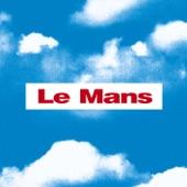 Le Mans - Un Rayo de Sol