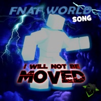 I Will Not Be Moved (Fnaf World Song) - Single