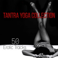 Tantra Yoga Collection 50 Erotic Tracks For Sensual Massage Tantric Sexuality Lounge Music Making Love