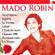 Orchestre du théatre national de l'opera, Mado Robin & Pierre Dervaux - Mado Robin: Ses plus grands succès