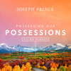 Vision Sunday: Possessing Our Possessions - Joseph Prince