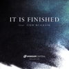 It Is Finished (feat. Stew Mcilrath) - Worship Central Malaysia