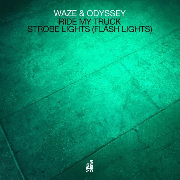 Ride My Truck / Strobe Lights (Flash Lights) - Single