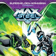 Max Steel, Vol. 4 - Superhelden-Wahnsinn